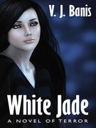 White Jade: A Novel of Terror