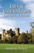 Lies & Liberation: The Rape of Europa