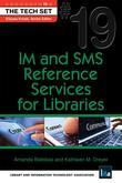 IM and SMS Reference Services for Libraries: (THE TECH SET® #19)
