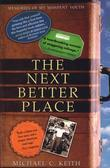 The Next Better Place: Memories of My Misspent Youth
