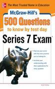 McGraw-Hill's 500 Series 7 Exam Questions to Know by Test Day