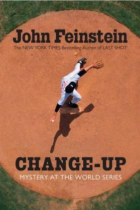 Change-Up: Mystery at the World Series (The Sports Beat, 4)