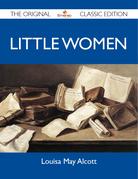 Little Women - The Original Classic Edition