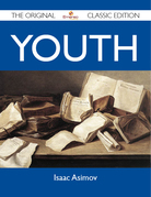 Youth - The Original Classic Edition