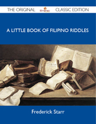 A Little Book of Filipino Riddles - The Original Classic Edition
