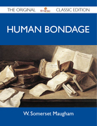 Human Bondage - The Original Classic Edition