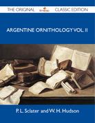 Argentine Ornithology Vol. II - The Original Classic Edition