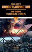 Une guerre victorieuse et brve