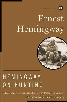 Hemingway on Hunting