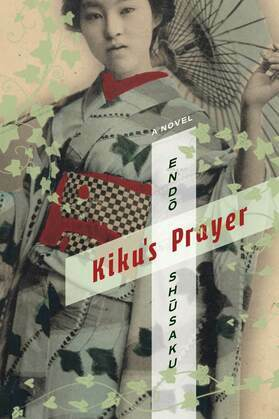 Kiku's Prayer: A Novel