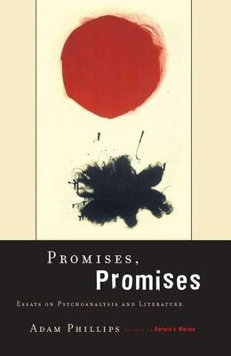 Promises, Promises: Essays On Psychoanalysis And Literature