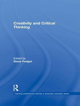 Creativity and Critical Thinking
