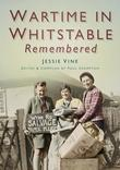 Wartime in Whitstable Remembered
