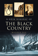 A Grim Almanac of the Black Country