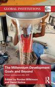 The Millennium Development Goals and Beyond: Global Development after 2015