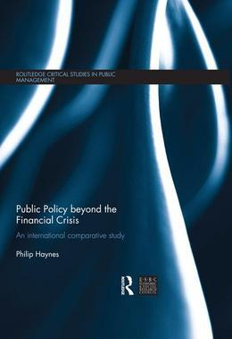 Public Policy Beyond the Financial Crisis: An International Comparative Study