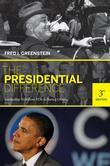 The Presidential Difference: Leadership Style from FDR to Barack Obama (Third Edition)