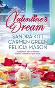 Valentine's Dream: Love Changes Everything\Sweet Sensation\Made in Heaven