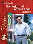 The Return of Adams Cade