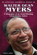 Walter Dean Myers: A Biography of an Award-Winning Urban Fiction Author