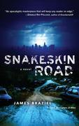 Snakeskin Road: A Novel