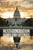 Next Generation Homeland Security: Network Federalism and the Course to National Preparedness