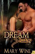 Dream Shadow
