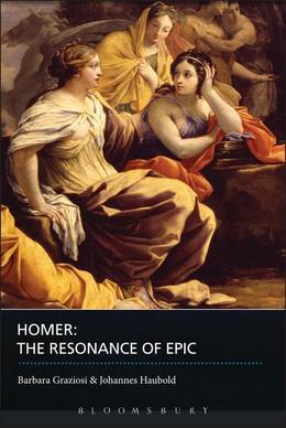 Homer: The Resonance of Epic
