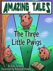 The Three Little Pwigs
