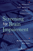 Screening for Brain Impairment: A Manual for Mental Health Practice, Third Edition