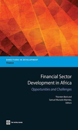 Financial Sector Development in Africa: Financial Sector Development in Africa: Opportunities and Challenges