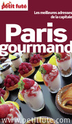 Paris Gourmand (avec photos et avis des lecteurs)