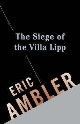 The Siege of the Villa Lipp