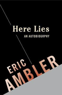 Here Lies: An Autobiography: An Autobiography