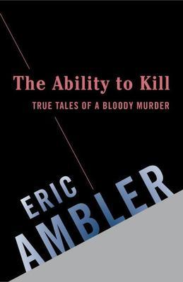 The Ability to Kill