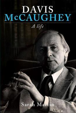 Davis McCaughey: A Life