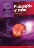 Photographier en macro