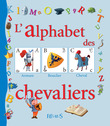 L'alphabet des chevaliers