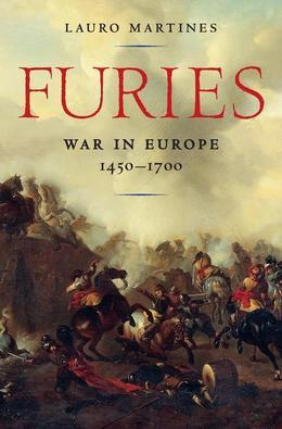 Furies: War in Europe, 1450-1700