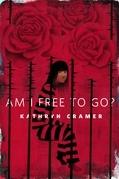 Am I Free To Go?