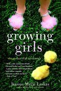 Growing Girls: The Mother of All Adventures