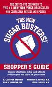The New Sugar Busters! Shopper's Guide: Discover Which Foods to Buy (And Which to Avoid) on Your Next Trip to theGrocery Store