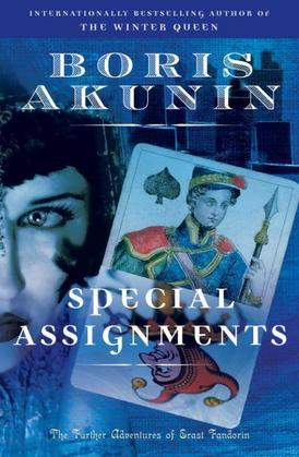 Special Assignments: The Further Adventures of Erast Fandorin