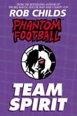 Phantom Football: Team Spirit