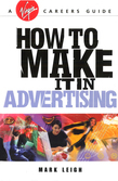 How To Make It In Advertising