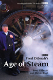 Fred Dibnah's Age Of Steam