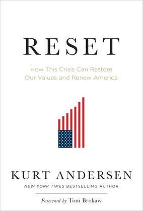 Reset: How This Crisis Can Restore Our Values and Renew America