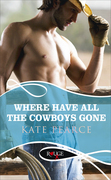 Where Have all the Cowboys Gone?: A Rouge Erotic Romance