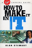 How To Make It In IT