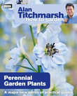 Alan Titchmarsh How to Garden: Perennial Garden Plants